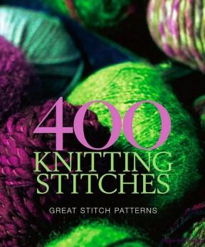 400 Knitting Stitches - 2007